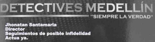 INVESTIGADORES PRIVADOS EN MANIZALES, MEDELLIN ETC...