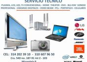 servicio tecnico  tv lcd, led, home theater, blu-ray, sonido, cÁmaras. cel 314 202 39 10