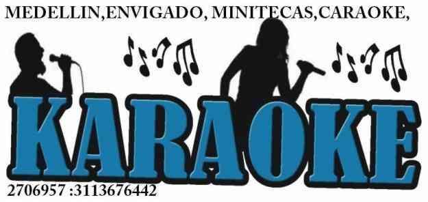 MINITECAS CARAOKE  EVENTOS MEDELLIN  ENVIGADO 2706957  3113676442
