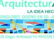Arquitectura y desenglobes itagui